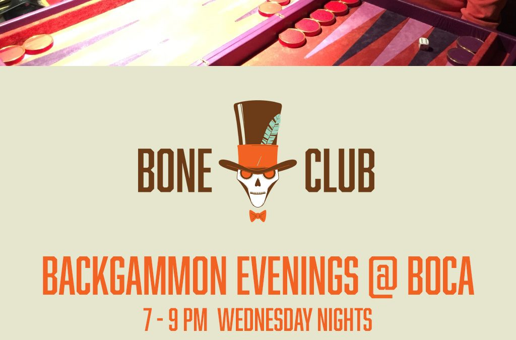 New Weekly Bone Club Backgammon Events @ Boca